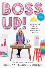 Boss Up!: This Ain't Your Mama's Business Book